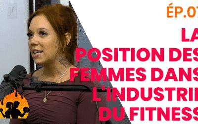 ÉP.07 – La position des femmes dans l'industrie du fitness
